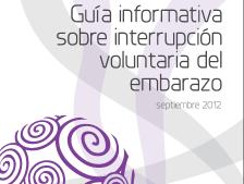 Guía informativa sobre interrupción voluntaria del embarazo. Editado por Mujeres ante el Congreso.