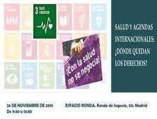 Cita en Madrid con la salud y las agendas internacionales: ¿dónde quedan los derechos?