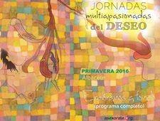 Comienzan en Albacete las Jornadas multiapasionadas del Deseo