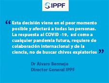IPPF condena la decisión del Gobierno de los Estados Unidos de suspender los fondos para la OMS